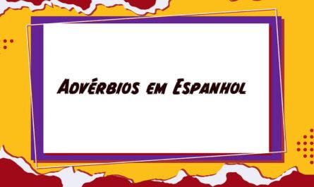 Advérbio em Espanhol