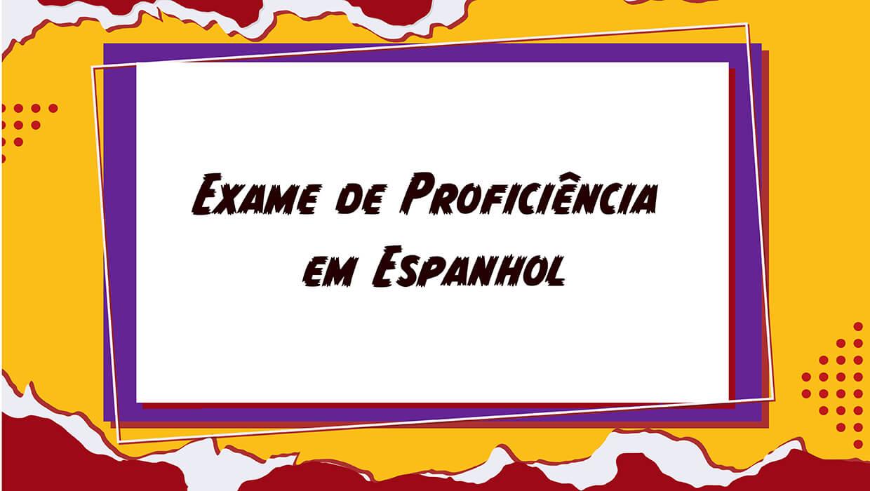 Exame Proficiência em Espanhol