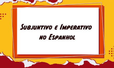 Subjuntivo e Imperativo no Espanhol