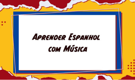 Aprender Espanhol com Música