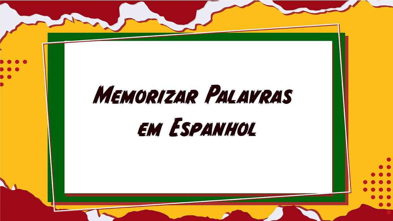 Memorizar Palavras em Espanhol