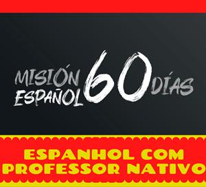misión 60 dias espanhol